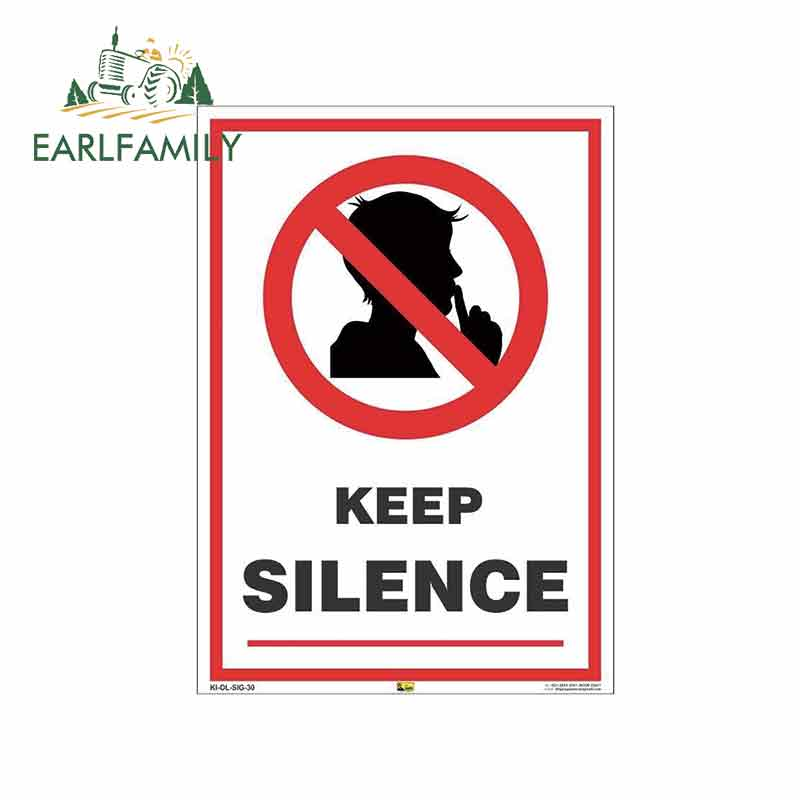 EARLFAMILY 13cm X 9.3cm For KEEP SILENCE SIGN Waterproof Decal Scratch-proof Custom Printing Car Stickers Suitable For VAN RV