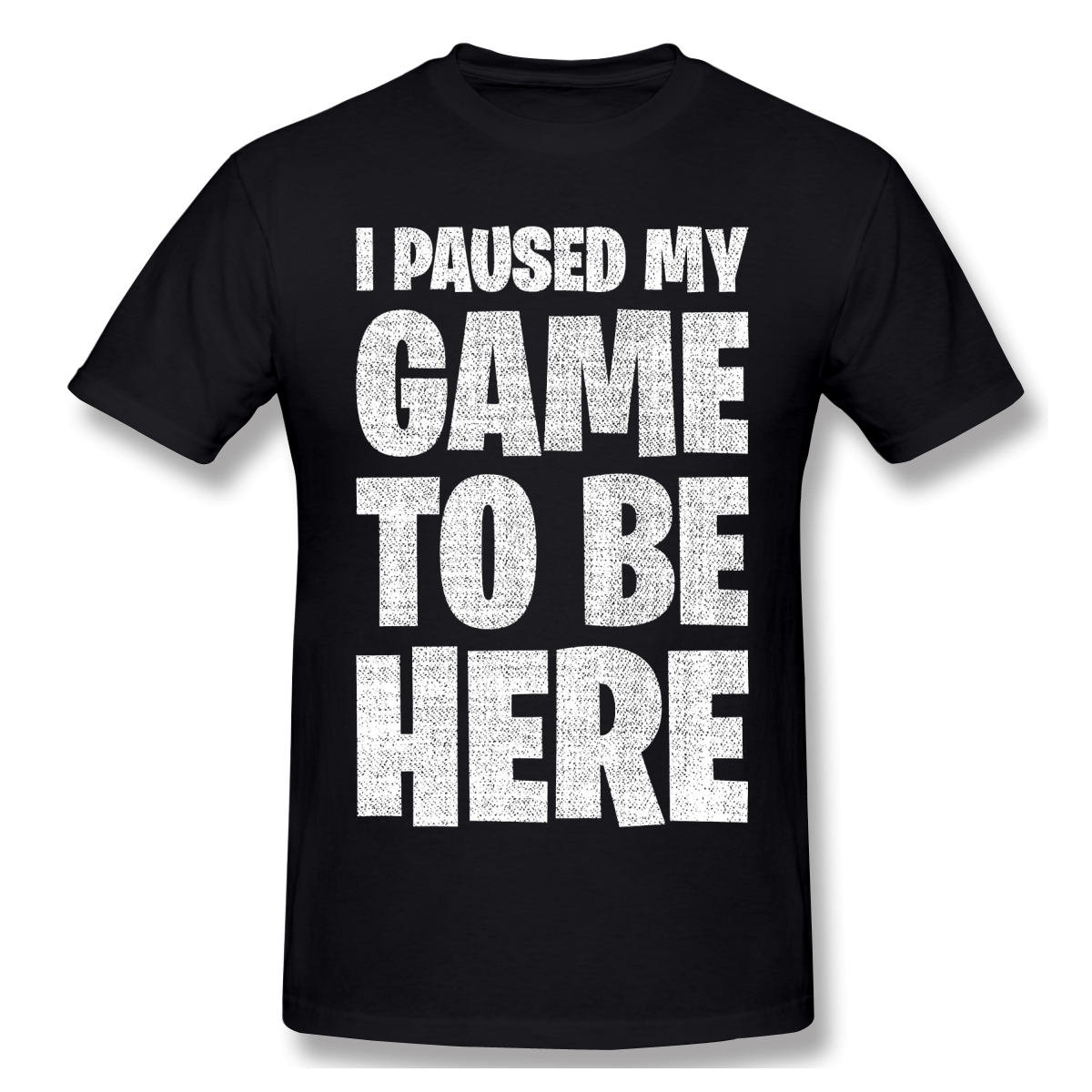 2020 New Arrival I Paused My Game To Be Here Retro ofertas Big sale T-Shirt 100% Cotton fortniter Adult Crewneck TShirt