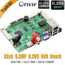 8CH * 4K/32CH * 5.0MP/32CH * 1080P H.265/H.264 NVR เครือข่าย Vidoe Recorder DVR BOARD IP กล้อง SATA สาย ONVIF CMS XMEYE