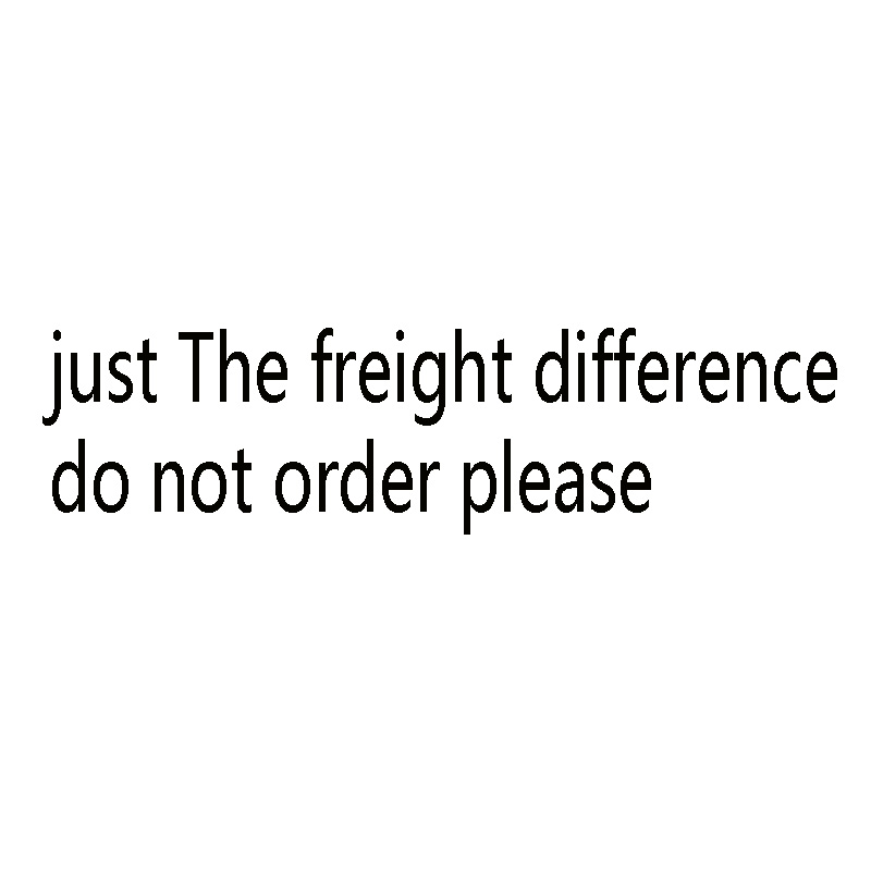 Just The Freight Difference Place Do Not Order