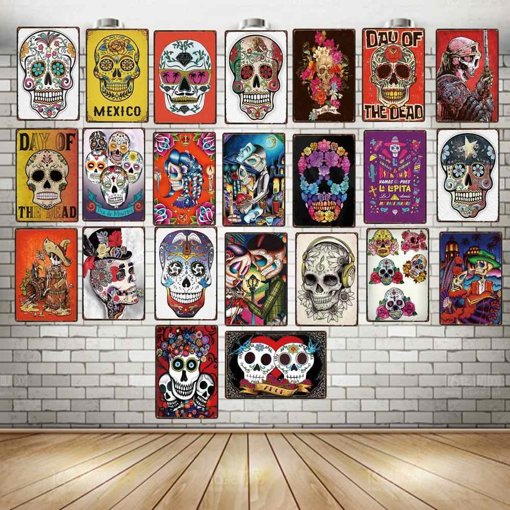 Sugar Skull Metal Sign Shabby Chic Mexican Festival Day Of The Dead For Wall Poster Bar Tattoo Shop Art Home Decor Du 3239a Plaques Signs Aliexpress
