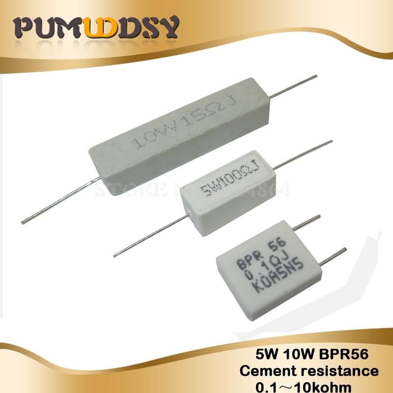 10pcs 5W 10W BPR56 Cement Resistance 0.1 ~ 10k Ohm 0.33R 1R 10R 100R 0.22 0.33 1 10 100 1K 10K Ohm Cement Resistor Igmopnrq