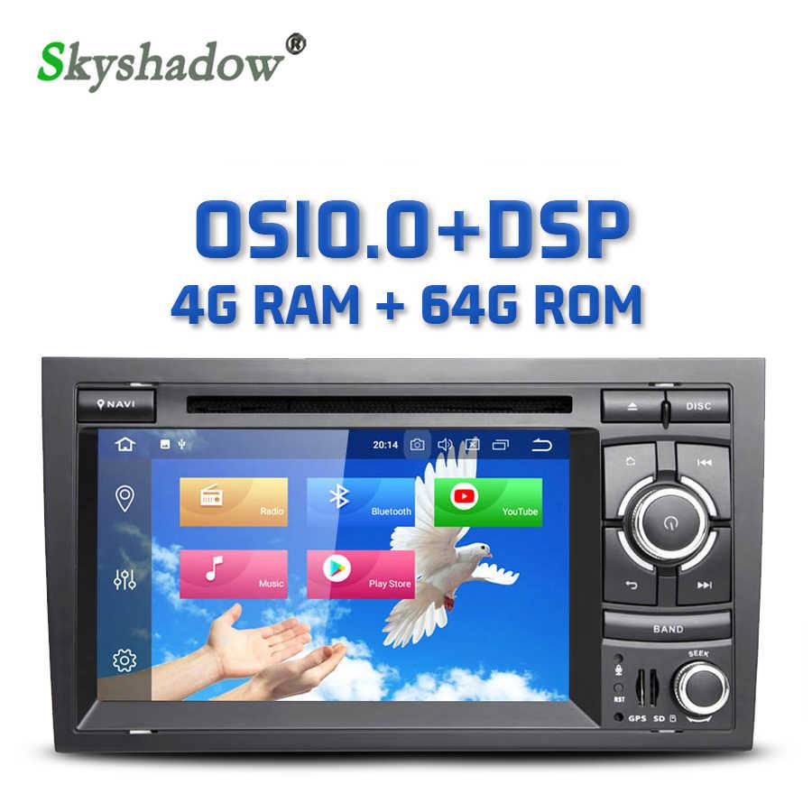Dsp ips android 10.0 8 núcleo 4gb + 64gb carro dvd player gps mapa rds rádio wifi dvr câmera tv obd2 para audi a4 seat exeo 2002 - 2012