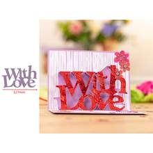 Pop Up With Love Words Popular Letters Metal Cutting Dies Scrapbooking Album Paper DIY Cards Crafts Embossing New 2019