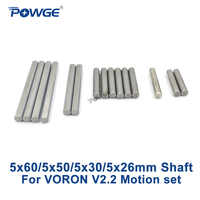 POWGE VORON V2.2 Motion linear shaft Set Grind Flat Round Length 26/30/50/60mm Diameter 5mm Steel Rod Chrome Plated Liner