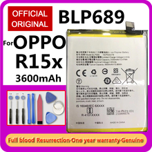 Original Replacement BLP689 Battery for OPPO R15x  BLP 689 Mobile Phone 3.85V 3600mAh Rechargeable Lithium Batteries Free Tools
