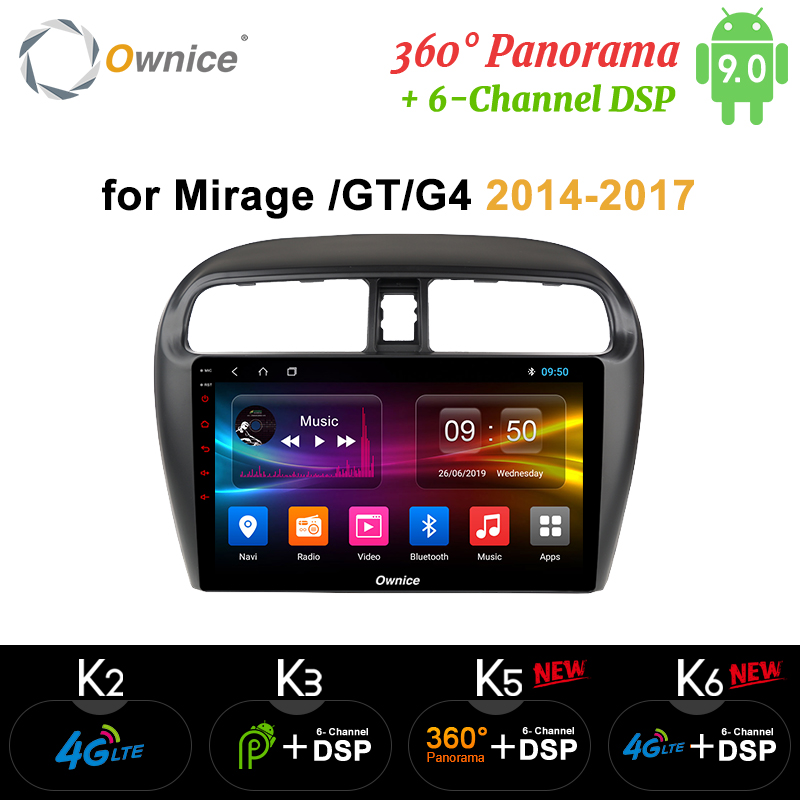 Ownice 9 8 Core Android 9.0 autoradio k3 k5 k6 pour Mitsubishi Mirage GT G4 2014 2017 GPS Navi 4G LTE DSP 360 Panorama optique