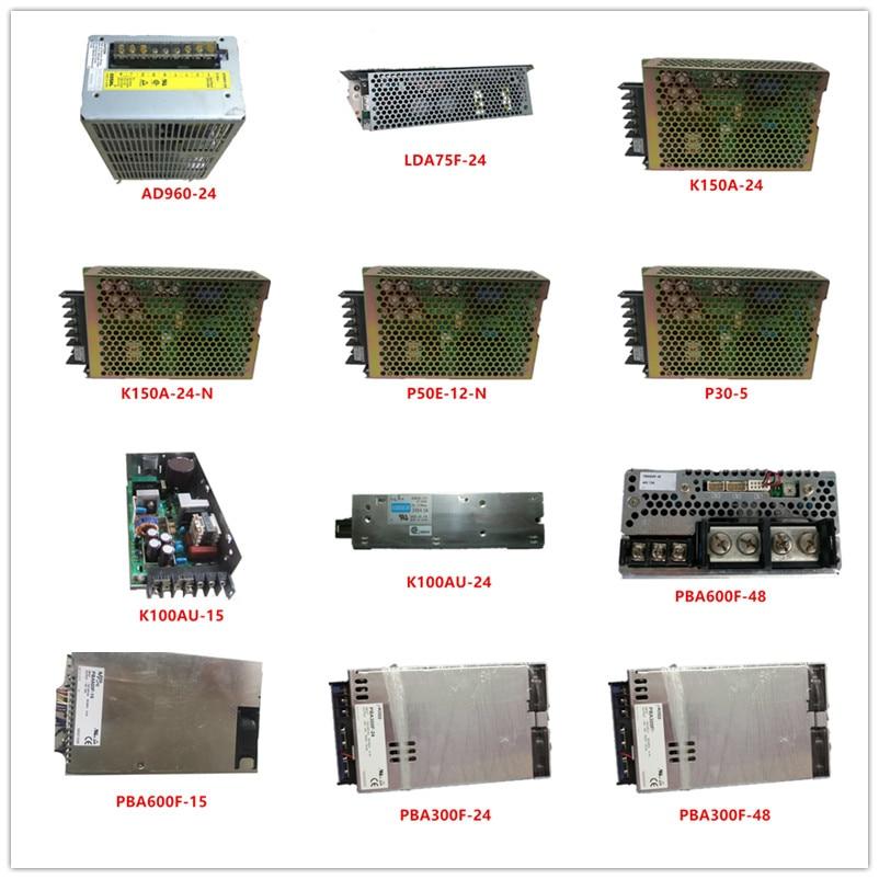 Used AD960-24| LDA75F-24| K150A-24| K150A-24-N| P50E-12-N| P30-5| K100AU-15| K100AU-24| PBA600F-48| PBA600F-15| PBA300F-24/48