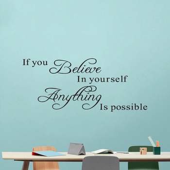 if you believe in yourself anything is possible inspirational quotes wall decals decorative wall stickers vinyl art home decor strout e anything is possible