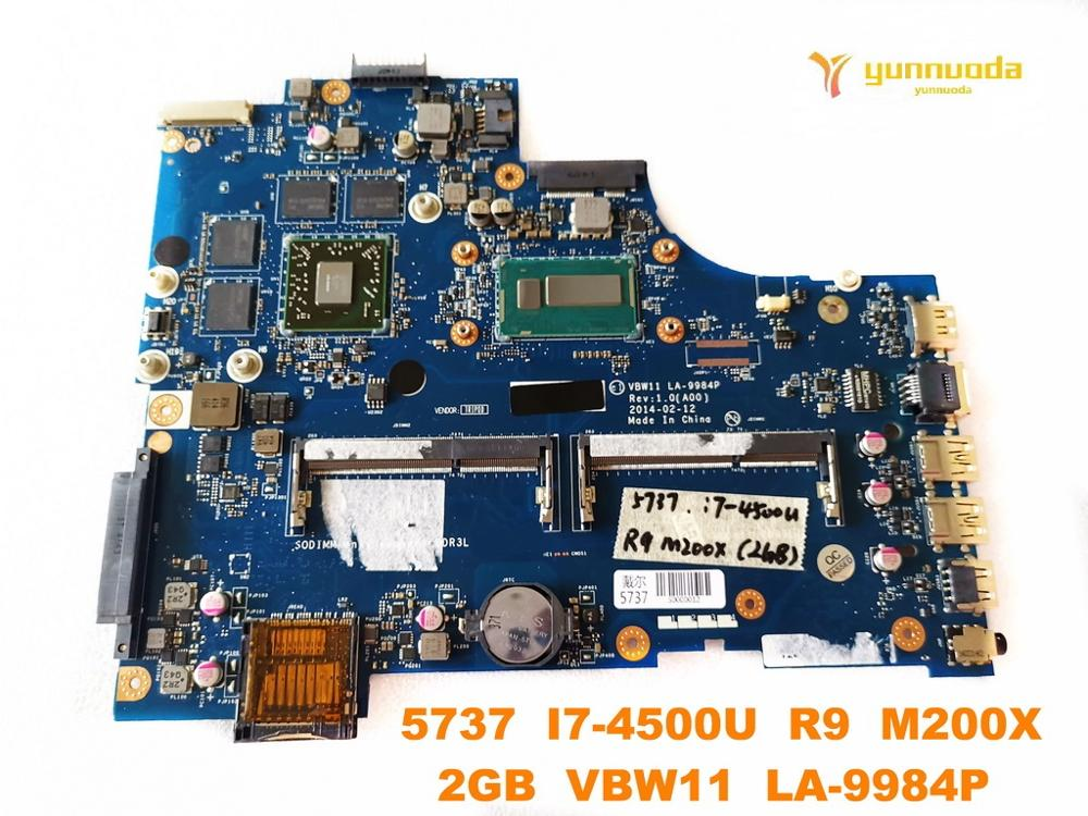 Original for DELL 5737 laptop motherboard 5737  I7 4500U  R9  M200X  2GB  VBW11  LA 9984P tested good free shipping Laptop Motherboard     - title=