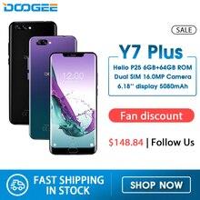 DOOGEE Y7 Plus CellPhone 6.18inch 1080*2246 Screen MTK6757 Octa-Core 2.5GHz 6GB