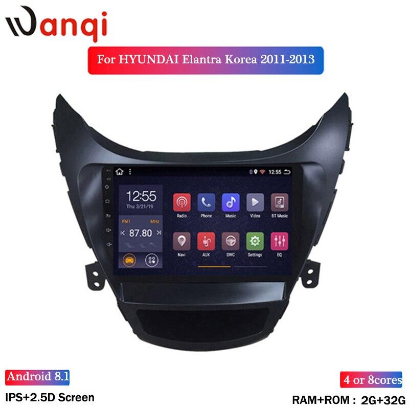 Wan qi 2G RAM 32G ROM 9 pulgadas Android 8,1 para Hyundai Elantra 2011-2013 Corea Radio de coche gps de navegación con Playstore