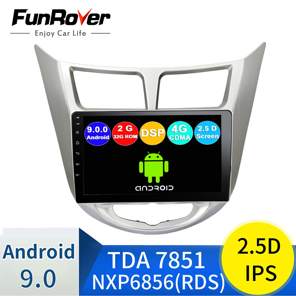 Funrover 2.5D+IPS android 9.0 Car Radio Multimedia Player dvd <font><b>GPS</b></font> Navigation For <font><b>Hyundai</b></font> Solaris Verna <font><b>Accent</b></font> i25 2010-2016 RDS image