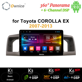 Ownice 8 Core 4G RAM 64G ROM Android 9.0 4G LTE 360 Panorama GPS Car Radio DVD Player DSP SPDIF for Toyota COROLLA EX 2007-2012