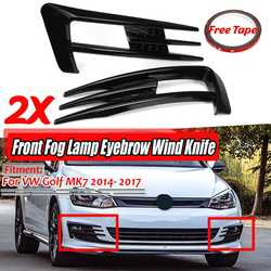 Un par de faros antiniebla delanteros de ABS para coche ceja viento cuchillo cubierta embellecedor para VW para Golf MK7 2014 2015 2016 2017 ceja clara antiniebla