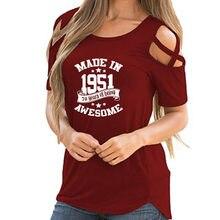 Fabriqué en 1951 70 Ans D'être Génial T-Shirt pour Femme Été Cadeau D'anniversaire Croix Hors Épaule T-Shirt Style Décontracté Femmes Femme Hauts