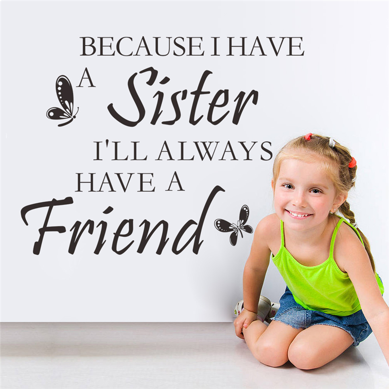 because i have a sister ill always friends quotes wall stickers for kids room home decor decals vinyl art girls gift