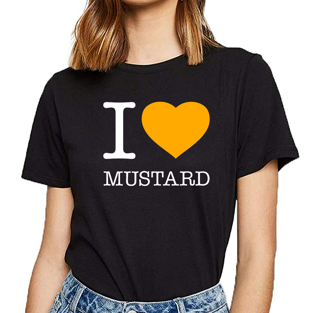 Tops T Shirt Women I Love Mustard Casual  Black Custom Female Tshirt