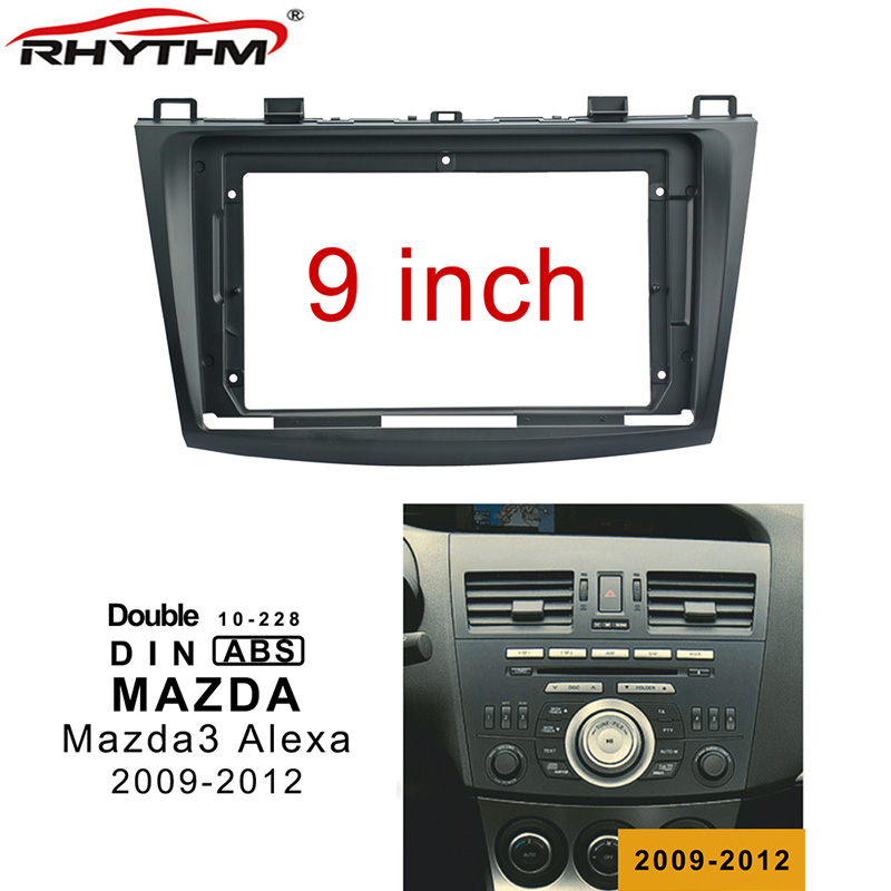 9 Inch 2din Car Radio Fascia For MAZDA 3 2009-2012 Stereo Panel Dash Mount Installation Double Din DVD Frame Install Kit
