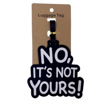 NO IT'S NOT YOURS Luggage Tags Women Men Portable Silica Gel Suitcase ID Addres Holder Baggage Boarding Travel Accessories-in Travel Accessories from Luggage & Bags on AliExpress