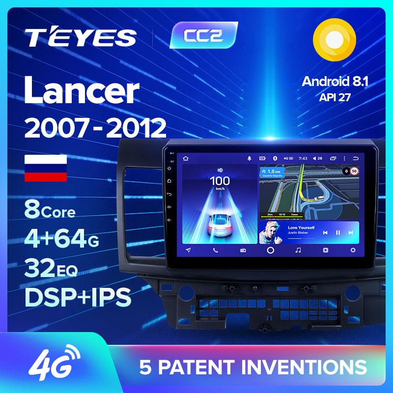 TEYES CC2 para Mitsubishi Lancer 10 CY 2007-2012 coche Radio reproductor de vídeo Multimedia navegación GPS Android accesorios Sedan no