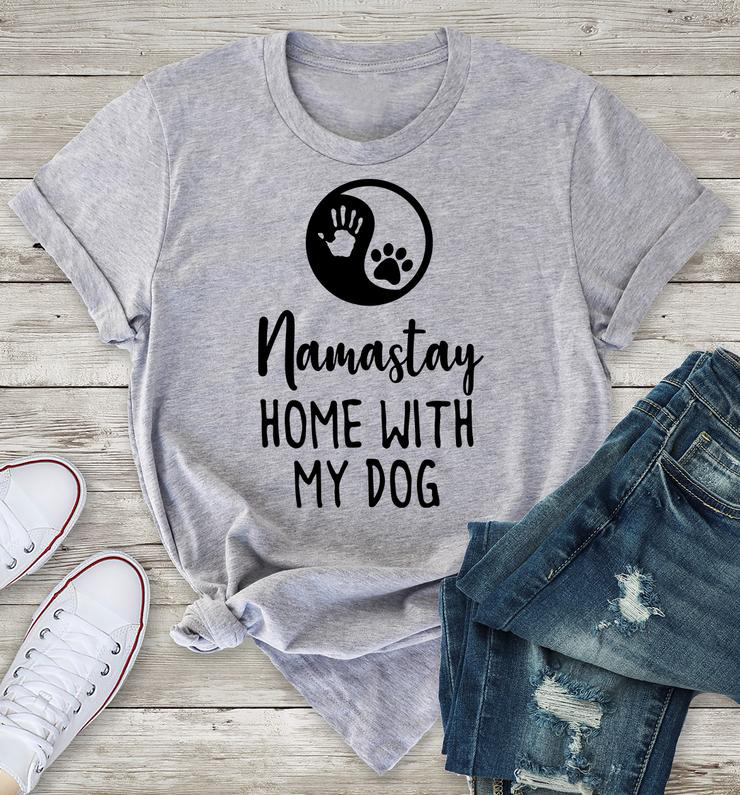Women Vintage Grunge Graphic <font><b>Tshirt</b></font> Casual <font><b>Unisex</b></font> Aesthetic Top Tee Namastay Home with My <font><b>Dog</b></font> T-Shirt Funny Camisetas Summer image