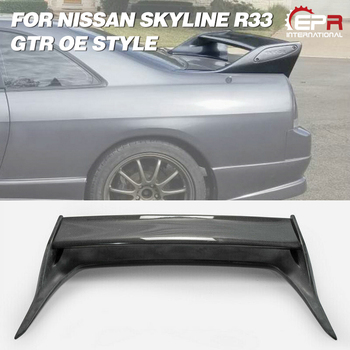 OE Style Carbon Glossy Finished&FRP Fiber Unpainted For Nissan R33 Skyline GTR Rear Spoiler Wing Exterior Accessories Body kits