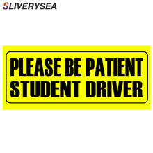 SLIVERYSEA 4*9 Inch Car Styling BE PATIENT STUDENT DRIVER Reflective Vinyl Stickers and Decals