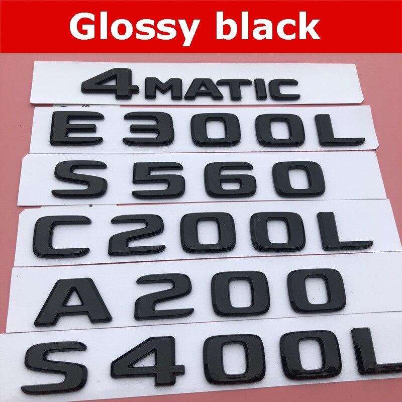 Хром Черный A200 C300L E320L S400L S500l CLA260 4matic буквы эмблема на багажник логотип автомобиля установке Стикеры для Mercedes Benz