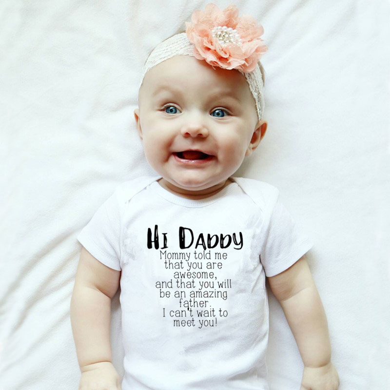 2019 Cute Newborn Children Baby Girl Clothes Babies Body Infant Beby Suits Sunsuit Kids Summer Clothes Hi Daddy Print Onesie