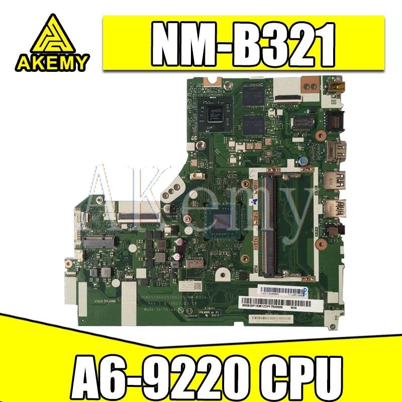 SAMXINNO NM-B321 motherboard for Lenovo 320-15ACL 320-15AST motherboard DG425 DG525 DG725 NM-B321 A6-9220 CPU Test OK original