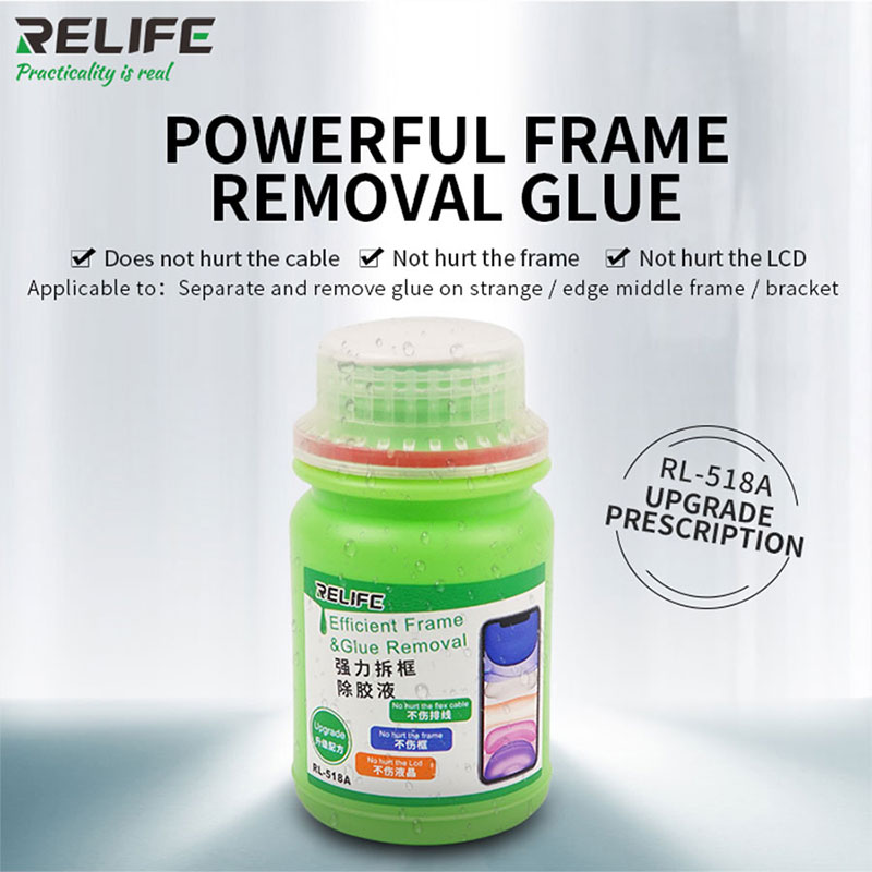 RELIFERL-518A Universal Glue Remover Liquid For Remove Frame Disassemble Bracket Stent Glue Liquid For Huawei Samsung IPhone