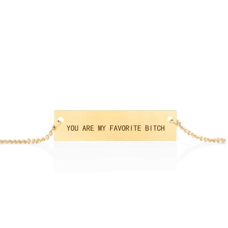 You're My Favorite Bitchb Funny Engraved Letter Necklace Elegant Clavicle Chain Necklace Friendship Jewelry Gift for Best Friend