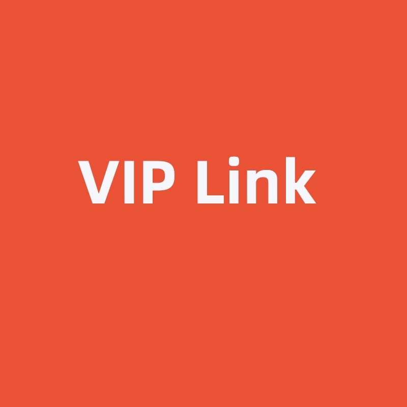 The Link For VIP Customer