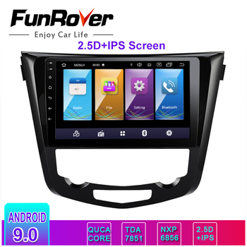 Funrover 2.5D+IPS 2 din android9.0 Car Multimedia player dvd for Nissan X-Trail Qashqai 2014-2017 radio stereo gps navigation bt image