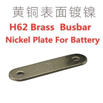 H62 никелированная латунная шина, никелевая пластина для литиевых батарей 3,7 В 3,2 в lifepo4, коннектор для батарей с антиокислением для 200 ач 300 Ач