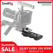 SmallRig DSLR универсальная плечевая накладка с 15 мм RailBlock из пены с эффектом памяти светильник Вес Камера плеча Рог Комплект 2077