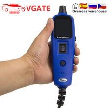 اختبار الطاقة Vgate Pt150 12 فولت الجهد الكهربائي نظام اختبار powerecast PT 150 نفس Autek YD208 Autel PS100 أداة تشخيصية