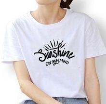 Sunshine on My Mind T Shirt Women Short Sleeve Tshirts Cotton Women O-neck Loose Tee Shirt Femme Black White Camisetas Mujer Top