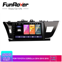Funrover android 9.0 2.5D+IPS gps Car Radio Multimedia dvd headunit For Toyota Corolla 2014 2015 2016 stereo navigation player