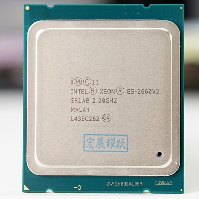 Intel Xeon מעבד E5 2660 V2 E5 2660 V2 LGA 2011 מעבד עשר ליבות Xeon מעבד E5 2660V2 SR1AB שרת שולחן העבודה מעבד