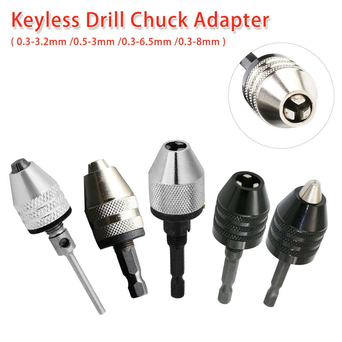 0.3-3.2mm/0.5-3mm/0.3-6.5mm/0.3-8mm Keyless Shaft Chuck Clamp Hex/ Round Shank Electric Motor Drill Bit Tool Drill Chuck Adapter