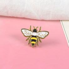 BE Kind Bee Enamel PIN แข็ง(China)