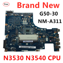 Free shipping New New !!! NM A311 motherboard for Lenovo G50 G50 30 laptop motherboard ( with n3530 n3540 CPU ) 100% test OK