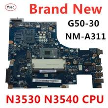 무료 배송 New New !!! NM A311 마더 보드 레노버 G50 G50 30 노트북 마더 보드 (n3530 n3540 CPU 포함) 100% 테스트 OK