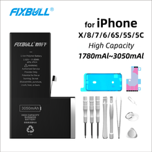 FIXBULL Battery For Apple iPhone X 8 7 6 6S 5S 5C Phone Lithium Bateria High Capacity For iPhoneX iPhone6 iPhone7 Free Tools Kit стоимость