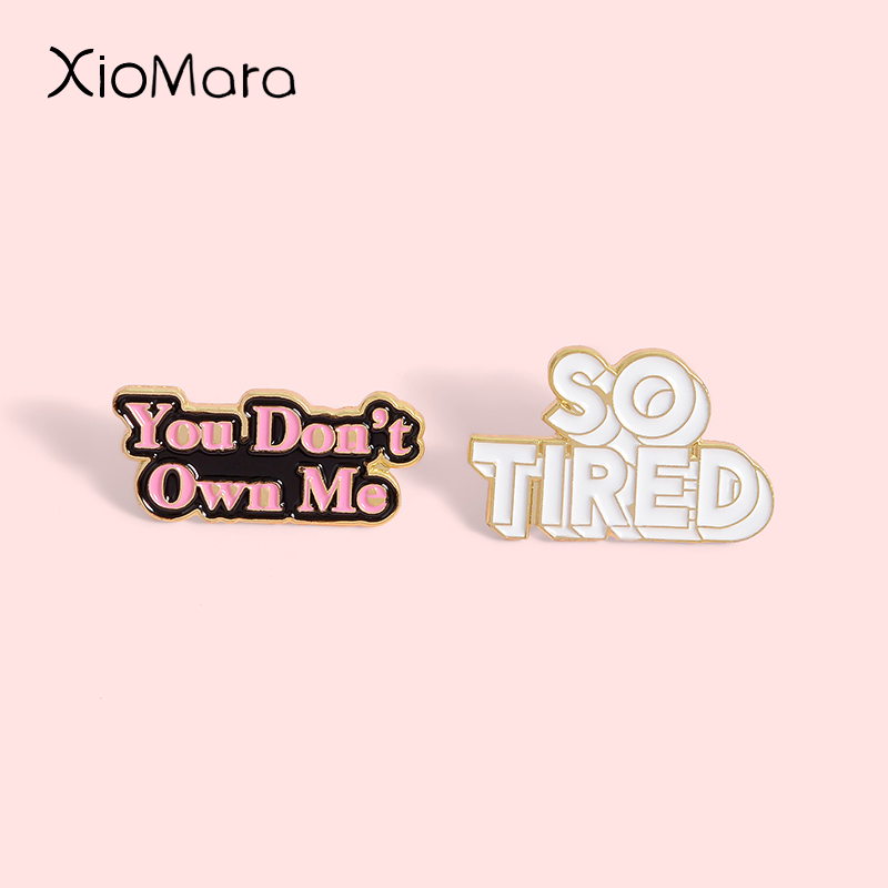 You Don't Own Me Enamel Pin Slogan Lesley Gore Pop Song Music Jewelry Badge Brooches Lapel Pins For Friends Gifts image