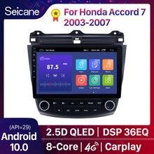 Seicane 10,1 Android 10 2Din DSP Octa Core Radio de coche GPS reproductor Multimedia de la unidad para Honda Accord 7 2003, 2004, 2005, 2006-2008