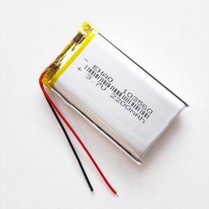 Image 5 - مجموعة 10 قطعة 3.7 فولت 2200 مللي أمبير شحم ليثيوم بوليمر بطارية قابلة للشحن EHAO 103560 ل GPS الوسادة DVD سماعة باور بنك كاميرا مسجل