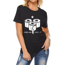 Vintage camiseta mujer papel higiénico Come Take It camiseta papel higiénico camiseta divertida camiseta de manga corta Camiseta de Drop Ship ⑥ \ ттттатититатттаттаттитититититититити